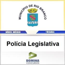 Apostila Câmara de Rio Branco 2016 Polícia Legislativa