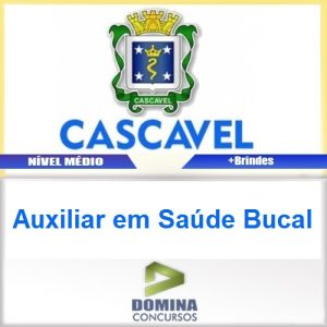 Apostila Prefeitura Cascavel 2016 Auxiliar em Saúde Bucal