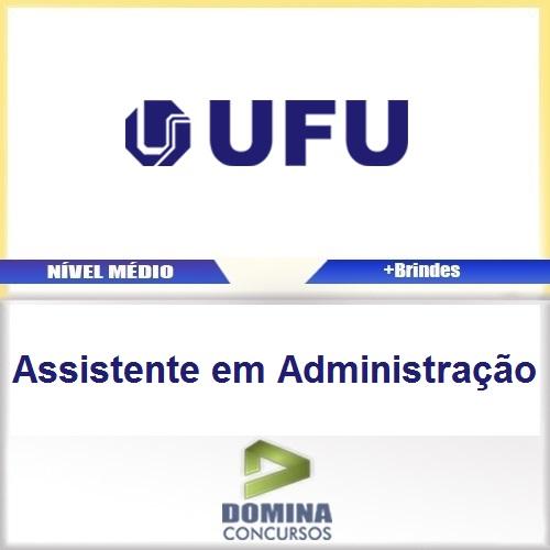 Apostila UFU 2016 Assistente em Administração