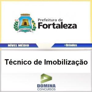 Apostila Prefeitura de Fortaleza Técnico de Imobilização