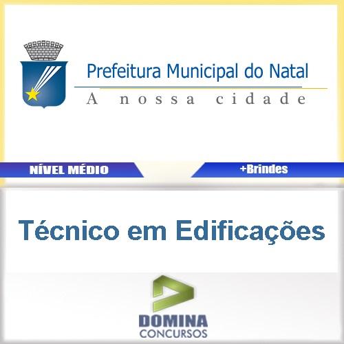 Apostila Prefeitura Natal RN 2016 Técnico em Edificações