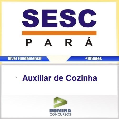 Apostila SESC-DR PA 2016 Auxiliar de Cozinha PDF