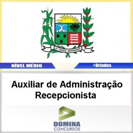 Apostila Araxá MG Auxiliar Administração Recepcionista
