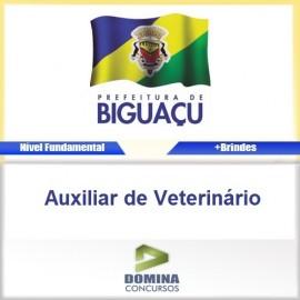 Apostila Biguaçu SC 2016 Auxiliar de Veterinário PDF