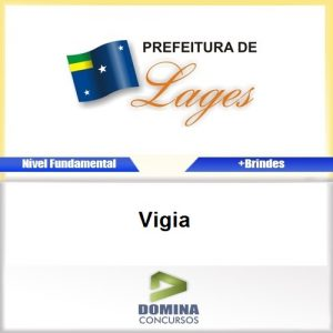 Apostila Concurso Prefeitura Lages SC 2016 Vigia PDF