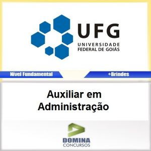 Apostila UFG GO 2016 Auxiliar em Administracao PDF