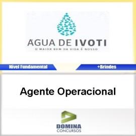 Apostila Autarquia Água de Ivoti 2017 Agente Operacional