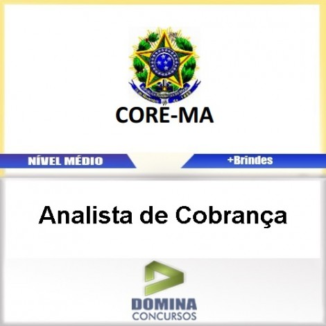 Apostila Concurso CORE MA 2017 Analista de Cobrança