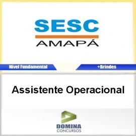Apostila Concurso SESC AP 2017 Assistente Operacional