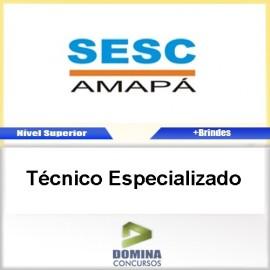 Apostila Concurso SESC AP 2017 Técnico Especializado