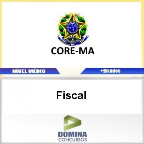 Apostila Concurso CORE MA 2017 Fiscal Download