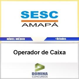 Apostila Concurso SESC AP 2017 Operador de Caixa
