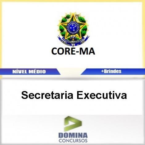 Apostila Concurso CORE MA 2017 Secretaria Executiva