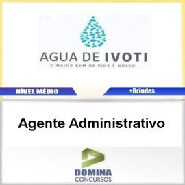 Apostila Autarquia Água Ivoti 2017 Agente Administrativo