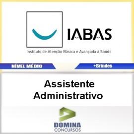 Apostila IABAS SP 2017 Assistente Administrativo