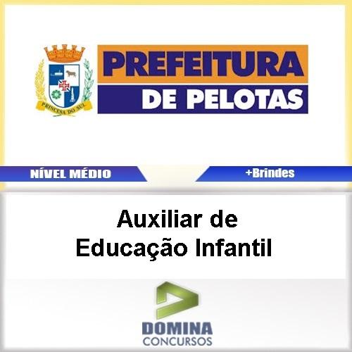3006d2721538 Apostila Pelotas RS 2017 Auxiliar de Educação Infantil