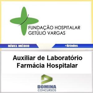 Apostila FHGV RS 2017 AUX de LAB Farmácia Hospitalar