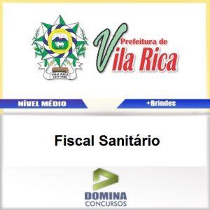 Apostila Concurso Vila Rica MT 2017 Fiscal Sanitário