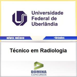 Apostila UFU MG 2017 Técnico em Radiologia
