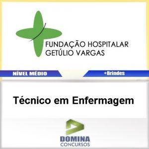 Apostila FHGV RS 2017 Técnico em Enfermagem