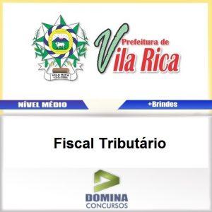 Apostila Concurso Vila Rica MT 2017 Fiscal Tributário