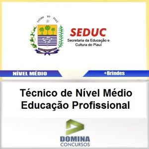 Apostila SEDUC PI 2017 TEC NV Médio EDU Profissional
