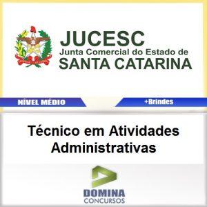 Apostila JUCESC 2017 Técnico Atividades Administrativas