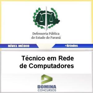 Apostila DPE PR 2017 Técnico Rede Computadores