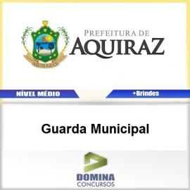Apostila Aquiraz CE 2017 Guarda Municipal PDF