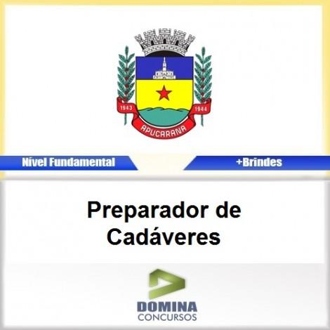 Apostila Apucarana PR 2017 Preparador de Cadáveres
