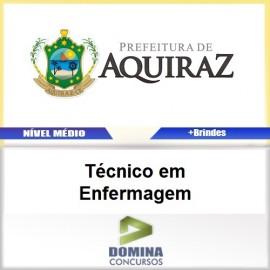 Apostila Aquiraz CE 2017 Técnico em Enfermagem