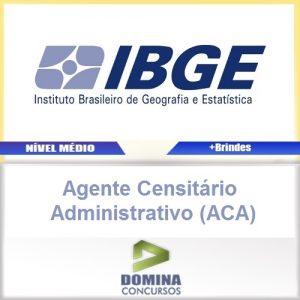 Apostila IBGE 2017 Agente Censitário Administrativo ACA