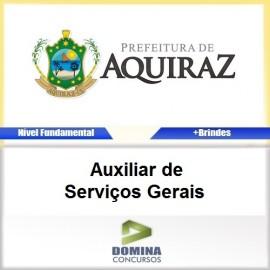 Apostila Aquiraz CE 2017 Auxiliar de Serviços Gerais