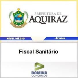 Apostila Aquiraz CE 2017 Fiscal Sanitário PDF