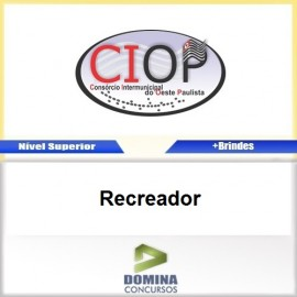 Apostila Concurso CIOP 2017 Recreador Download