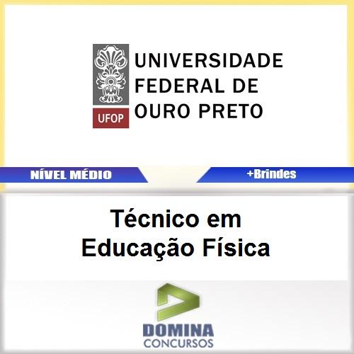 Apostila UFOP 2017 Técnico em Educação Física