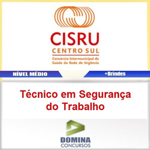 Apostila CISRU 2017 Técnico em Segurança do Trabalho