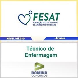 Apostila FESAT MS 2017 Técnico de Enfermagem