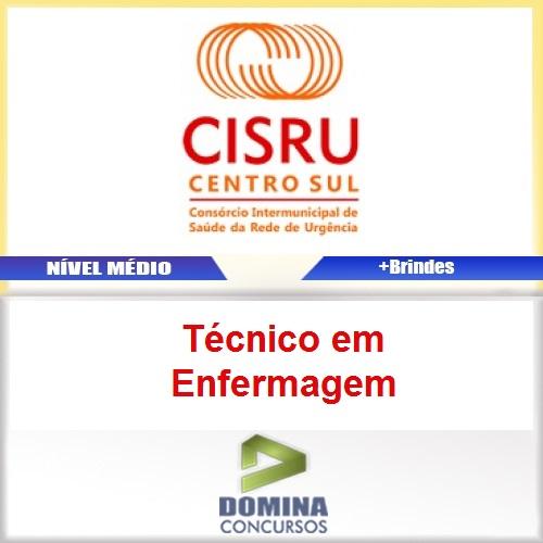 Apostila Concurso CISRU 2017 Técnico em Enfermagem