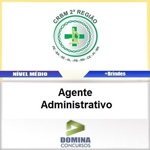 Apostila CRBM 2 Região 2017 Agente Administrativo