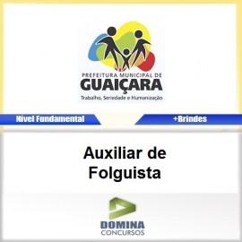 Apostila Guaiçara SP 2017 Auxiliar de Folguista