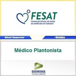 Apostila Concurso FESAT MS 2017 Médico Plantonista