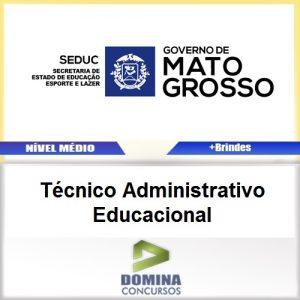Apostila SEDUC MT 2017 Técnico ADM Educacional