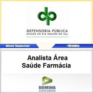 Apostila DPE RS 2017 Analista Área Saúde Farmácia