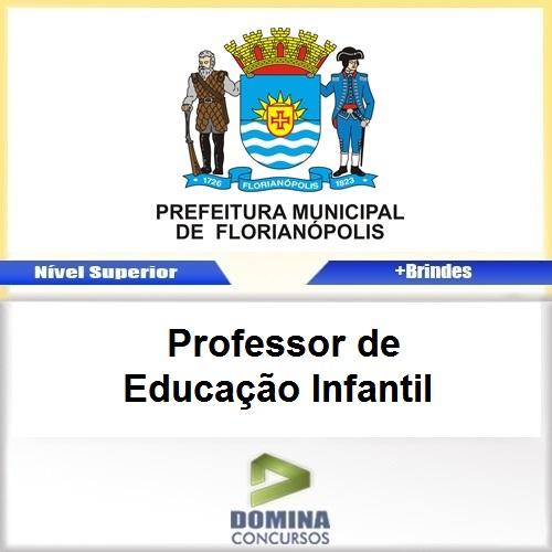 Apostila Florianópolis Sc 2017 Prof Educação Infantil