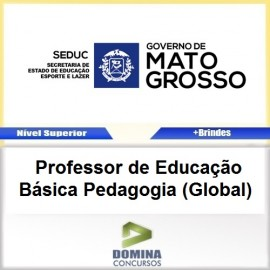 Apostila SEDUC MT 2017 Professor de Pedagogia Global