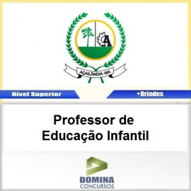 Apostila Açailândia MA 2017 PROF Educação Infantil