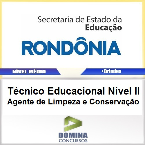 Apostila SEDUC RO 2017 TEC EDU Agente de Limpeza