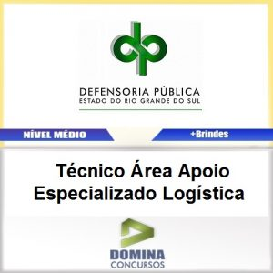 Apostila Concurso DPE RS 2017 Técnico Área Logística