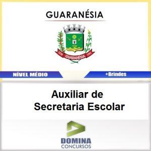 Apostila Guaranésia MG 2017 AUX de Secretaria Escolar